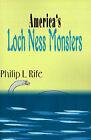America's Loch Ness Monsters by Philip L Rife (Paperback / softback, 2000)