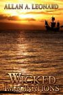 Wicked Imaginations an Ashley Lyons Novel by Allan a Leonard 9781434380548