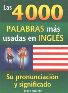 4-000-PALABRAS-MAS-USADAS-EN-INGLES-4-000-MOST-USED-WORDS-IN-ENGLISH-NEW-PAP