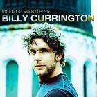 Little Bit of Everything by Billy Currington (CD, Oct-2008, Mercury)