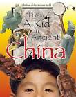 If I Were a Kid in Ancient China by Cricket Books, a division of Carus Publishing Co (Hardback, 2007)