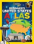 National Geographic Kids Beginner's United States Atlas by National Geographic Books(Paperback / softback)