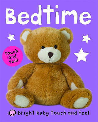 1 of 1 - Bright Baby Touch and Feel Bedtime, Roger Priddy, Very Good Book