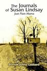 The Journals of Susan Lindsay Just Plain Mama 9781410787842 Paperback 2003