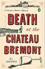 Death at the Chateau Bremont von M. L. Longworth (2011, Taschenbuch)