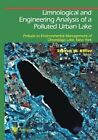 Limnological and Engineering Analysis of a Polluted Urban Lake: Prelude to Environmental Management of Onondaga Lake, New York by Springer-Verlag New York Inc. (Paperback, 2011)