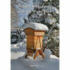 Natural Beekeeping with the Warre Hive by David Heaf (Paperback, 2013)