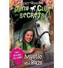 Mystic and Blaze by Stacy Gregg (Paperback, 2009)