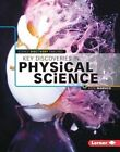 Key Discoveries in Physical Science by Katie Marsico (Hardback, 2015)
