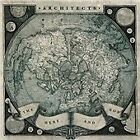 Architects - Here and Now (2011)