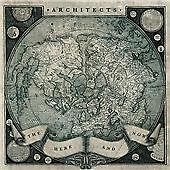 ARCHITECTS~HERE AND NOW (2011 CD) 99p