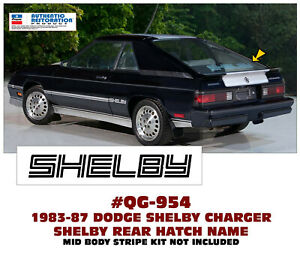 SP QG-954 1983-87 DODGE SHELBY CHARGER - SHELBY HATCH NAME - LICENSED