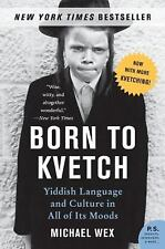 BORN TO KVETCH by Michael Wex FREE SHIPPING paperback book yiddish culture