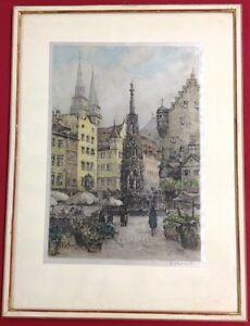 Nürnberg Hauptmarkt Brunnen Farb- Radierung auf Seide signiert gerahmt - Ansbach, Deutschland - Nürnberg Hauptmarkt Brunnen Farb- Radierung auf Seide signiert gerahmt - Ansbach, Deutschland