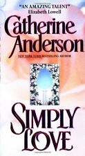 Simply Love by Catherine Anderson (2005, Paperback)