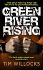 Green River Rising by Tim Willocks (Paperback, 2013)