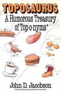 Toposaurus-A-Treasury-of-Toponyms-by-John-Jacobson-1990-Paperback-John-Jacobson-1990