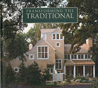 Transforming the Traditional: The Work of Cohen and Hacker Architects by Stuart Cohen, Julie Hacker (Hardback, 2009)