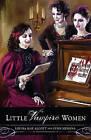 Little Vampire Women by Lynn Messina (Paperback, 2010)