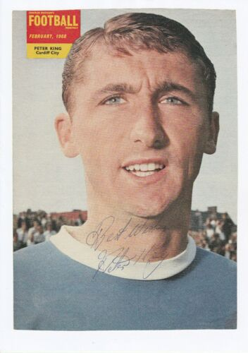 PETER KING CARDIFF CITY 19611974 ORIGINAL HAND SIGNED MAGAZINE PICTURE CUTTING