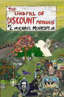 The Landfill of Discount Messiahs by Jr. (Paperback, 2008)
