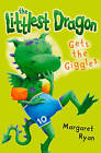 The Littlest Dragon Gets the Giggles by Margaret Ryan (Paperback, 2005)