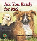 Are You Ready for Me? by Claire Buchwald (Paperback / softback, 2009)