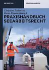 Praxishandbuch Seearbeitsrecht by Walter de Gruyter (Hardback, 2015)