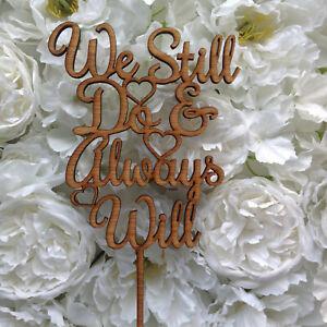 Wedding Vow Renewal.Details About Wedding Vow Renewal Cake Topper We Still Do Always Will Cake Decoration Wooden