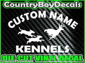 CUSTOM Dog KENNELS Vinyl DECAL Sticker Hunt Hunting Coon Deer - Custom vinyl decals buffalo ny