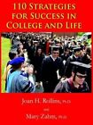 110 Strategies for Success in College and Life by Mary Zahm Ph D 9781418446345