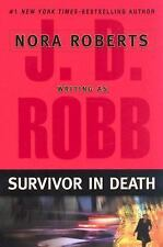 Survivor in Death by J. D. Robb (2005, Hardcover)