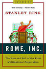 Rome Inc: The Rise and Fall of the First Multinational Corporation by Stanley Bing (Paperback, 2007)
