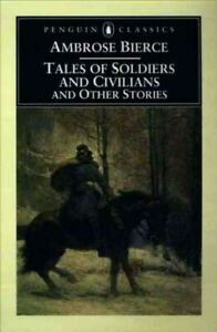Tales-of-Soldiers-and-Civilians-And-Other-Stories-Paperback-by-Bierce-Amb