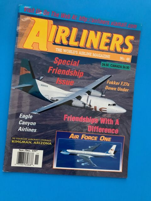 Airliners Magazine #8- Air Force One - Fokker F.27 - Friendship Issue