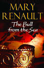 The Bull from the Sea by Mary Renault (Paperback, 2004)
