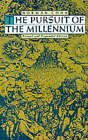 The Pursuit of the Millennium: Revolutionary Millenarians and Mystical Anarchists of the Middle Ages by Norman Cohn (Paperback, 1992)