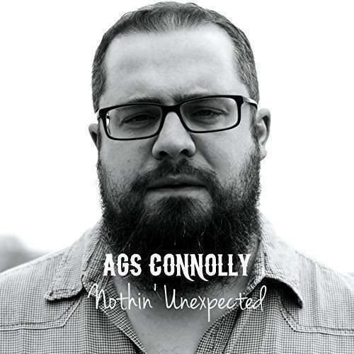 Connolly Ags - Nothin' Unexpected Neuf CD