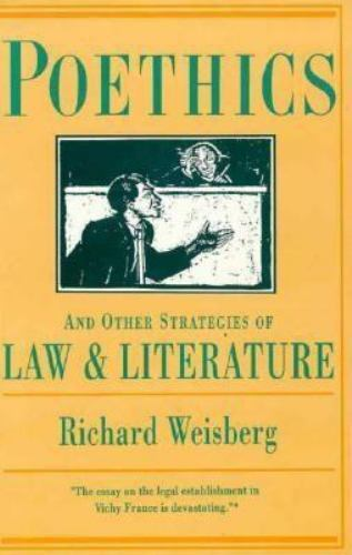 Poethics and Other Strategies of Law and Literature-ExLibrary