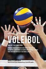 Recetas para Construir Musculo para Voleibol, para Pre y Post Competencia :...
