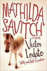 Mathilda Savitch by Victor Lodato (Paperback, 2010)