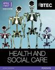 BTEC First Award Health and Social Care Student Book by Penelope Garnham, Sian Lavers, Heather Higgins, Elizabeth Haworth (Paperback, 2012)