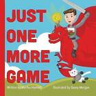 Just One More Game by Martha Hamlett (Paperback / softback, 2015)