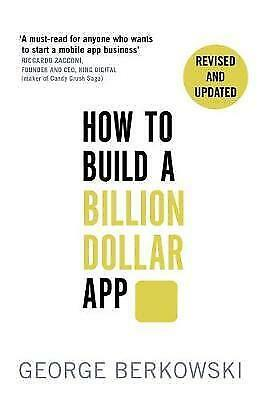 1 of 1 - How to Build a Billion Dollar App: Discover the secrets of the most successful e