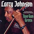 Two Gun Green by Larry Johnson (Blues) (CD, Jul-2002, Armadillo (USA))