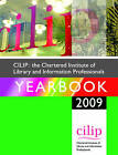 The Chartered Institute of Library and Information Professionals Yearbook: 2009 by Facet Publishing (Paperback, 2009)