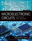 Microelectronic Circuits: Analysis and Design by Muhammad H Rashid (Hardback, 2015)