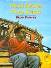 Max Found Two Sticks by Brian Pinkney (1997, Picture Book)