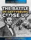 The Battle of Gettysburg Close Up by Stewart Portela, Paul Marcello, Rob Morris (Hardback, 2015)