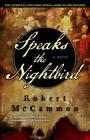Speaks the Nightbird by Robert McCammon (Paperback / softback)
